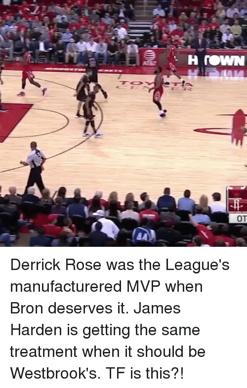Derrick Rose, James Harden, and Memes: H NOWN  OT Derrick Rose was the League's manufacturered MVP when Bron deserves it. James Harden is getting the same treatment when it should be Westbrook's. TF is this?!