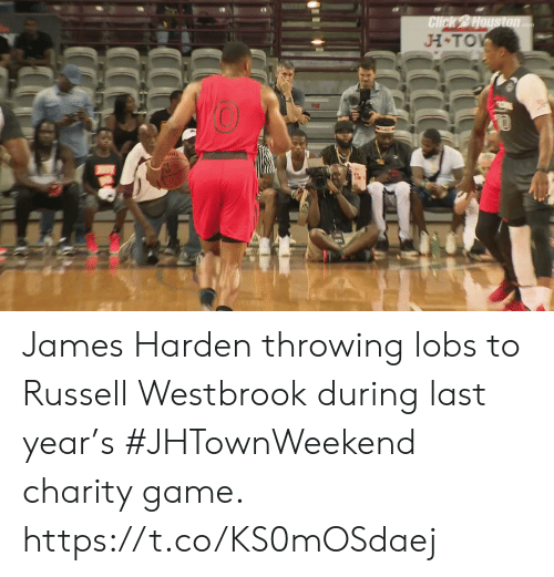 Russell Westbrook: H TO  0  Ni James Harden throwing lobs to Russell Westbrook during last year's #JHTownWeekend charity game.    https://t.co/KS0mOSdaej