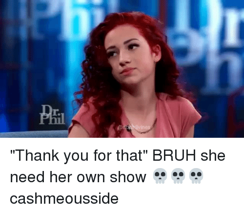 "Cashmeousside: Ha  r.  vine  r. ""Thank you for that"" BRUH she need her own show 💀💀💀 cashmeousside"