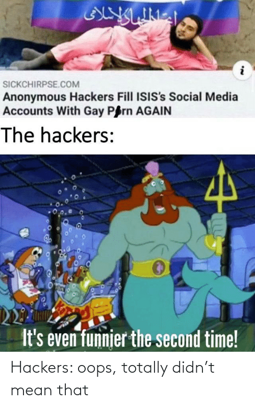 Hackers: Hackers: oops, totally didn't mean that