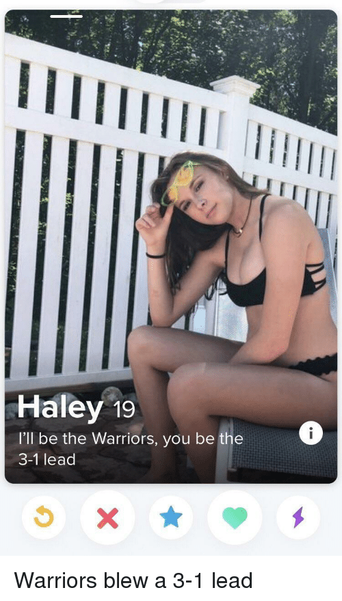 3 1 Lead: Haley 19  I'll be the Warriors, you be the  3-1 lead Warriors blew a 3-1 lead