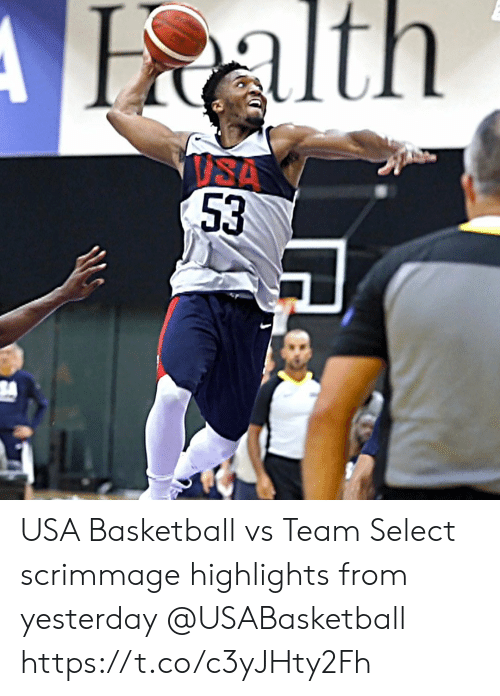 isa: Halth  ISA  53 USA Basketball vs Team Select scrimmage highlights from yesterday @USABasketball https://t.co/c3yJHty2Fh