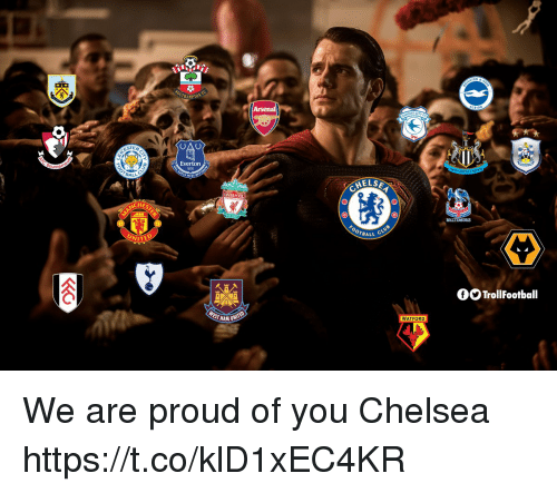 Everton: HAMPTON  OAU  STEA  Everton  BALL  HELSE  LIVER  HES  0  TBALL  UNITED  GO TrollFootball  WATFORD  HAM U We are proud of you Chelsea https://t.co/klD1xEC4KR