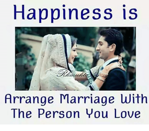 Arranged Marriage: Happiness is  Arrange Marriage with  The Person You Love