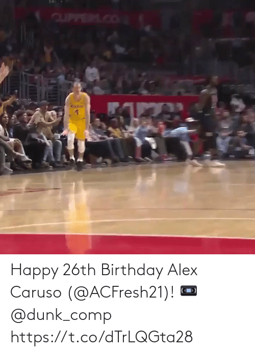 comp: Happy 26th Birthday Alex Caruso (@ACFresh21)!   📼 @dunk_comp   https://t.co/dTrLQGta28