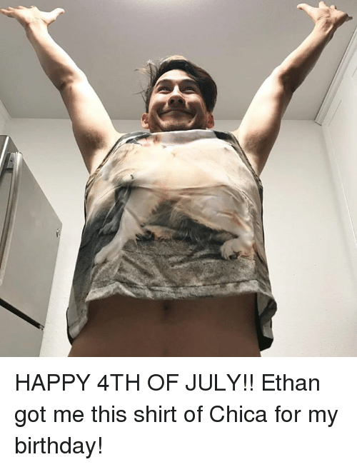 happy 4th of july: HAPPY 4TH OF JULY!!  Ethan got me this shirt of Chica for my birthday!