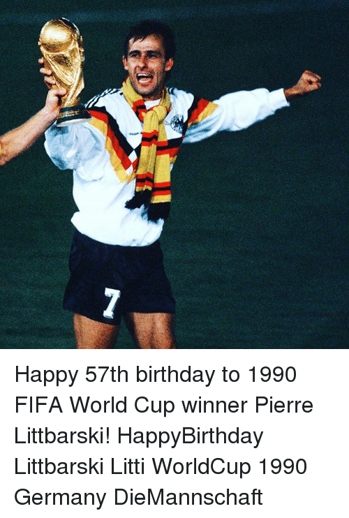 Birthday, Fifa, and Memes: Happy 57th birthday to 1990 FIFA World Cup winner Pierre Littbarski! HappyBirthday Littbarski Litti WorldCup 1990 Germany DieMannschaft