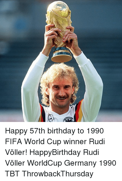 Birthday, Fifa, and Memes: Happy 57th birthday to 1990 FIFA World Cup winner Rudi Völler! HappyBirthday Rudi Völler WorldCup Germany 1990 TBT ThrowbackThursday