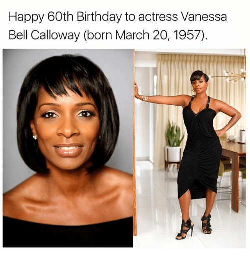 Memes, 🤖, and Belle: Happy 60th Birthday to actress Vanessa  Bell Calloway (born March 20, 1957)