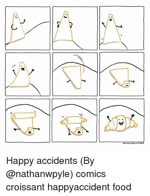 Food, Memes, and Happy: Happy accidents (By @nathanwpyle) comics croissant happyaccident food