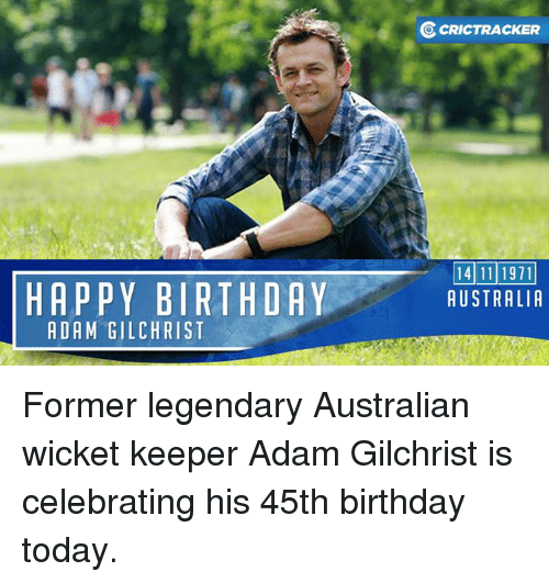 25+ Best Memes About Adam Gilchrist