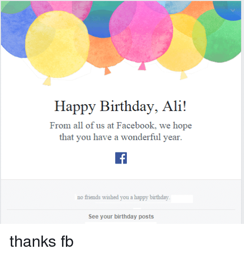 Happy Birthday Ali! From All Of Us At Facebook We Hope