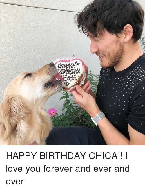 forever and ever: HAPPY BIRTHDAY CHICA!! I love you forever and ever and ever