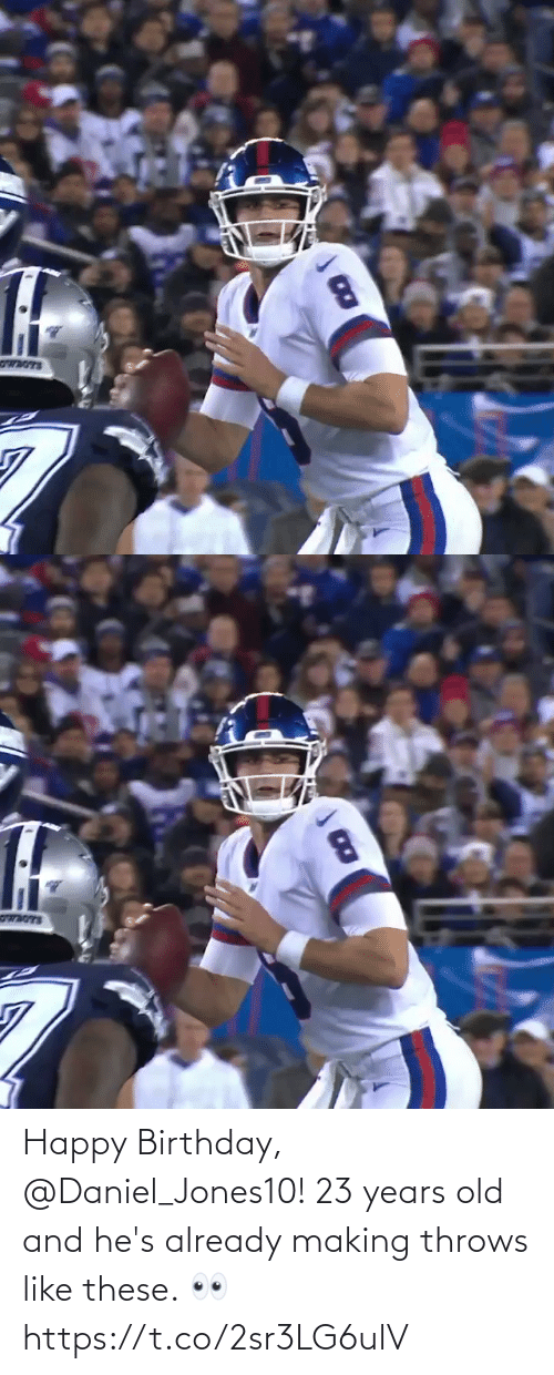 Happy Birthday: Happy Birthday, @Daniel_Jones10!   23 years old and he's already making throws like these. 👀 https://t.co/2sr3LG6ulV