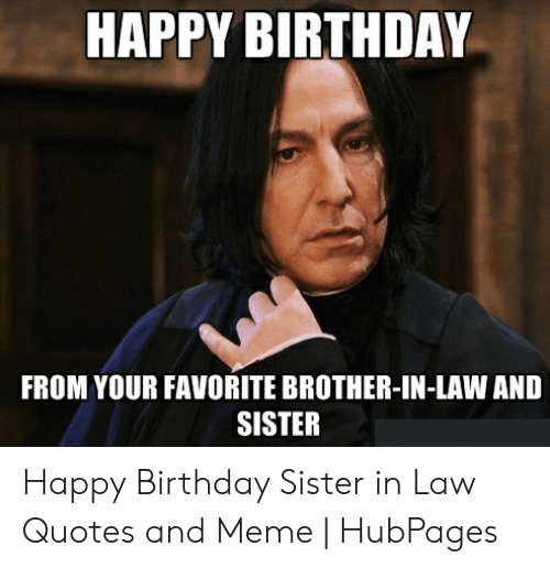 25 Best Memes About Funny Sister Birthday Memes Funny