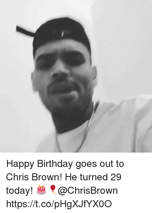 Birthday, Chris Brown, and Happy Birthday: Happy Birthday goes out to Chris Brown! He turned 29 today! 🎂🎈@ChrisBrown https://t.co/pHgXJfYX0O