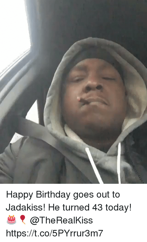 Birthday, Jadakiss, and Happy Birthday: Happy Birthday goes out to Jadakiss! He turned 43 today! 🎂🎈 @TheRealKiss https://t.co/5PYrrur3m7