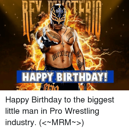 Happy birthday may all your wishes come true | Birthday ... |Happy Birthday Wrestling Memes