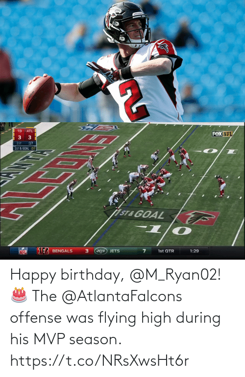 Happy Birthday: Happy birthday, @M_Ryan02! 🎂  The @AtlantaFalcons offense was flying high during his MVP season. https://t.co/NRsXwsHt6r