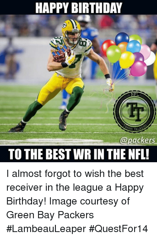 happy birthday nfl sh talk packers to the bestwr in 21941126 🔥 25 best memes about birthday, green bay packers, and happy