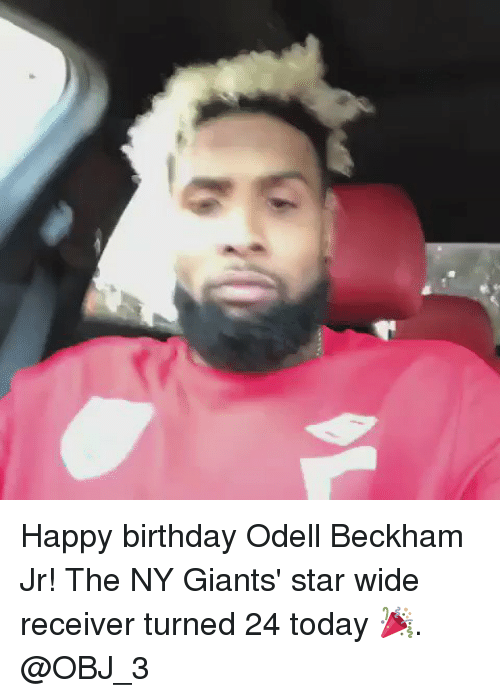 Birthday, Memes, and Odell Beckham Jr.: Happy birthday Odell Beckham Jr! The NY Giants' star wide receiver turned 24 today 🎉. @OBJ_3