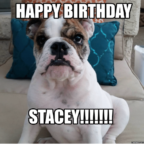 happy birthday stacey memes com 15633869 search happy birthday beth meme memes on me me,Happy Birthday Beth Memes