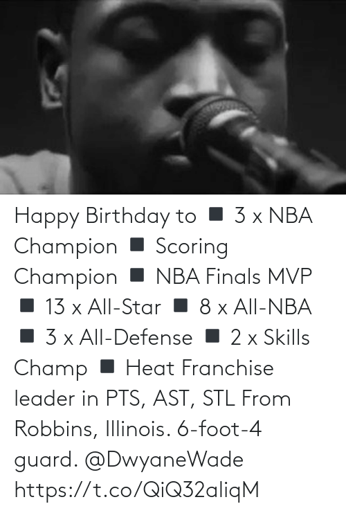 stl: Happy Birthday to  ◾️ 3 x NBA Champion  ◾️ Scoring Champion ◾️ NBA Finals MVP  ◾️ 13 x All-Star ◾️ 8 x All-NBA ◾️ 3 x All-Defense ◾️ 2 x Skills Champ ◾️ Heat Franchise leader in PTS, AST, STL  From Robbins, Illinois. 6-foot-4 guard. @DwyaneWade https://t.co/QiQ32aliqM