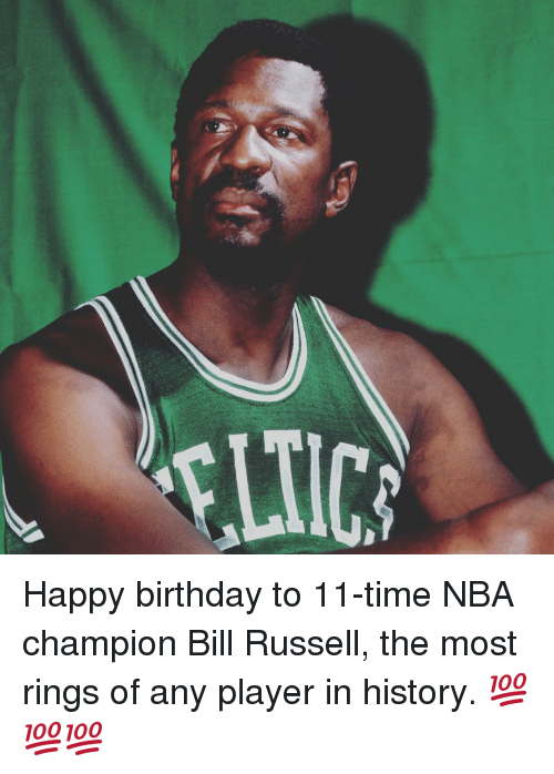 NBA: Happy birthday to 11-time NBA champion Bill Russell, the most rings of any player in history. 💯💯💯