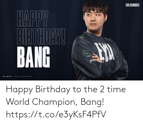 Happy Birthday: Happy Birthday to the 2 time World Champion, Bang! https://t.co/e3yKsF4PfV