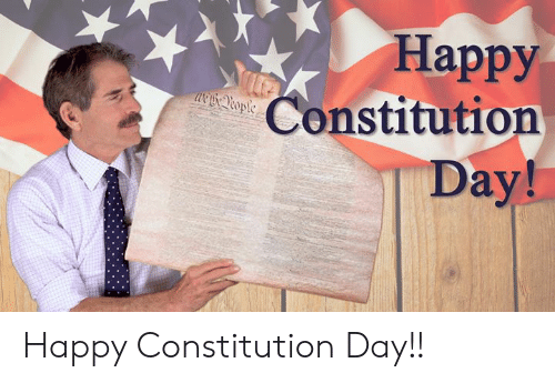 constitution day: Happy  Constitution  Day! Happy Constitution Day!!