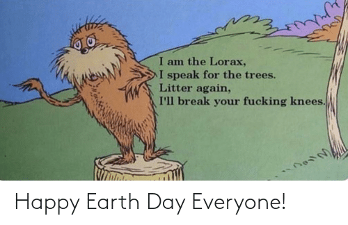 Earth Day: Happy Earth Day Everyone!