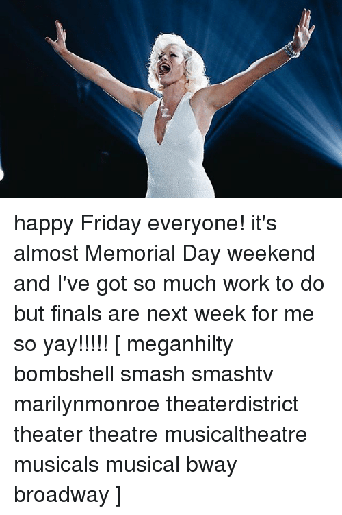 marilynmonroe: happy Friday everyone! it's almost Memorial Day weekend and I've got so much work to do but finals are next week for me so yay!!!!! [ meganhilty bombshell smash smashtv marilynmonroe theaterdistrict theater theatre musicaltheatre musicals musical bway broadway ]