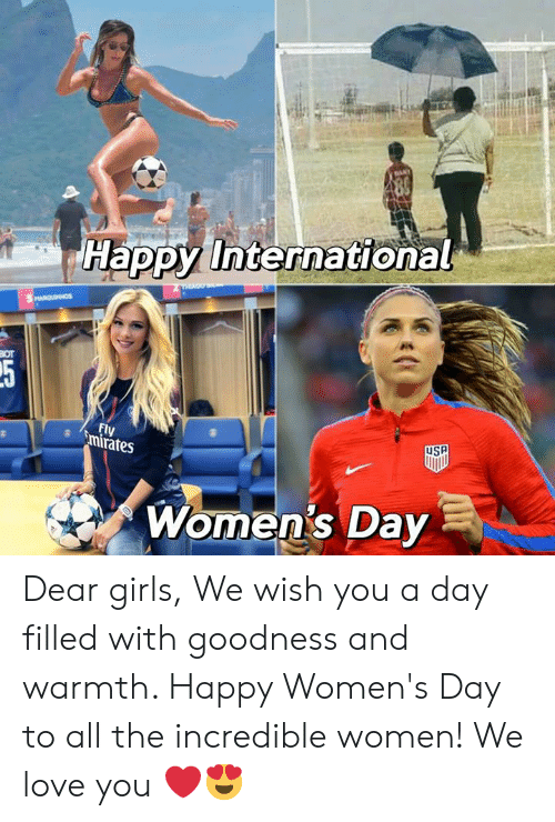 womens day: Happy International  Fl  rates  Women's Day Dear girls,  We wish you a day filled with goodness and warmth. Happy Women's Day to all the incredible women!  We love you ❤️😍