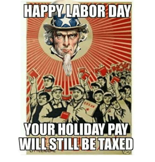 Funny Memes For Labor Day : Best memes about labor day