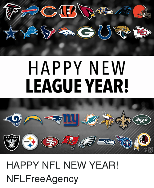 Memes, New Year's, and 🤖: HAPPY NEW  LEAGUE YEAR!  RAIDERS  Steelers  JETS HAPPY NFL NEW YEAR! NFLFreeAgency