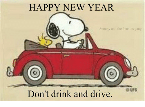 drinking and driving: HAPPY NEW YEAR  Snoopy and the Peanuts gang  DUES  Don't drink and drive