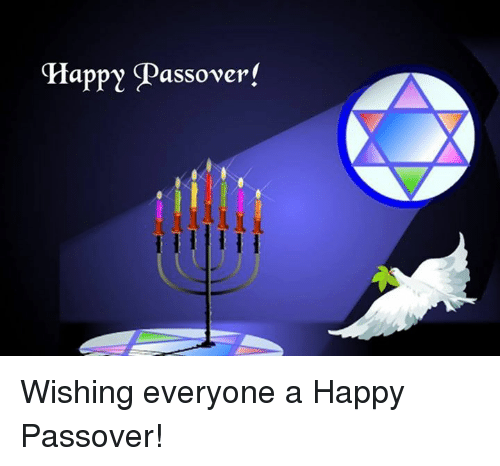 passover: Happy Passover! Wishing everyone a Happy Passover!