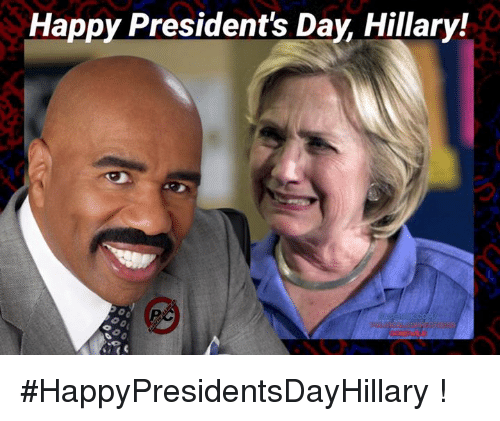 presidents day: Happy President's Day Hillary! #HappyPresidentsDayHillary !