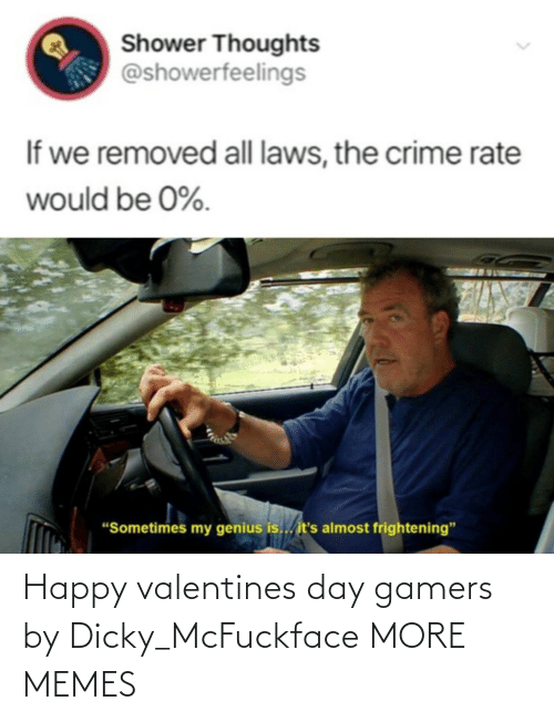 Valentine's Day: Happy valentines day gamers by Dicky_McFuckface MORE MEMES
