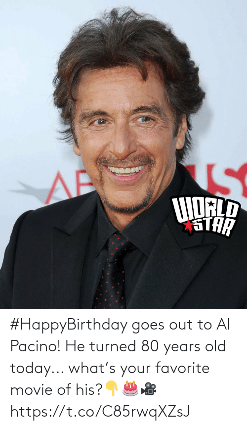 Turned: #HappyBirthday goes out to Al Pacino! He turned 80 years old today... what's your favorite movie of his?👇🎂🎥 https://t.co/C85rwqXZsJ