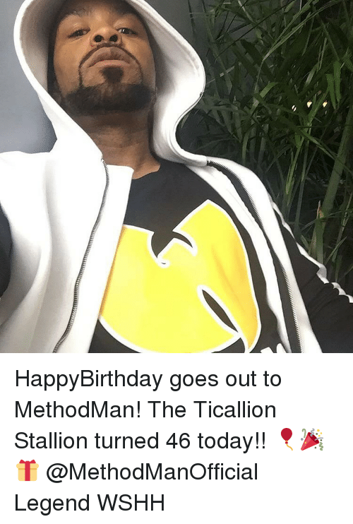 stallion: HappyBirthday goes out to MethodMan! The Ticallion Stallion turned 46 today!! 🎈🎉🎁 @MethodManOfficial Legend WSHH