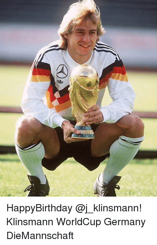 Memes, Germany, and 🤖: HappyBirthday @j_klinsmann! Klinsmann WorldCup Germany DieMannschaft