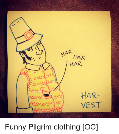 Funny, Punny, and Clothing: HAR Funny Pilgrim clothing [OC]