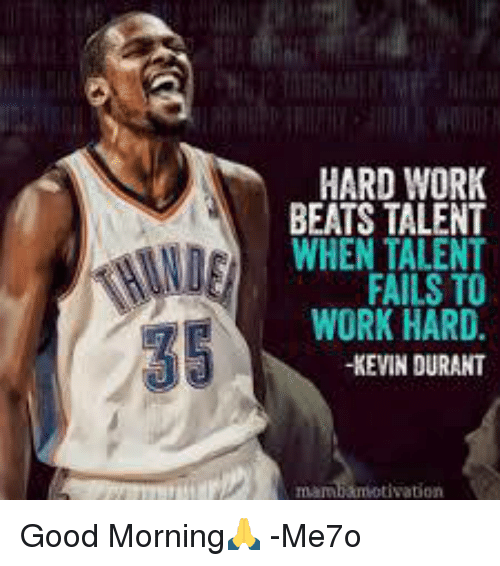 Hard Work Never Fails Quotes: 25+ Best Memes About FAIL And Kevin Durant