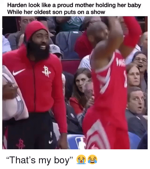 "Nba, Proud, and Baby: Harden look like a proud mother holding her baby  While her oldest son puts on a show ""That's my boy"" 😭😂"