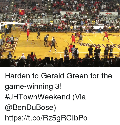 Memes, The Game, and Game: Harden to Gerald Green for the game-winning 3! #JHTownWeekend   (Via @BenDuBose)  https://t.co/Rz5gRCIbPo