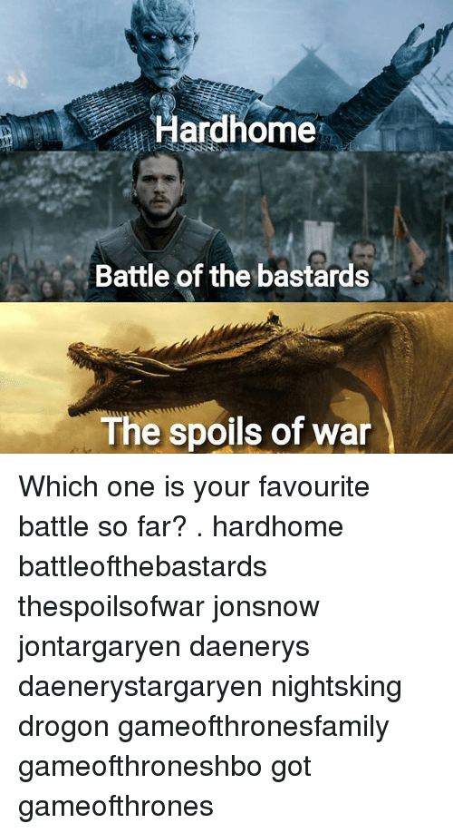 Memes, 🤖, and Got: Hardhome  Battle of the bastards  The spoils of war Which one is your favourite battle so far? . hardhome battleofthebastards thespoilsofwar jonsnow jontargaryen daenerys daenerystargaryen nightsking drogon gameofthronesfamily gameofthroneshbo got gameofthrones