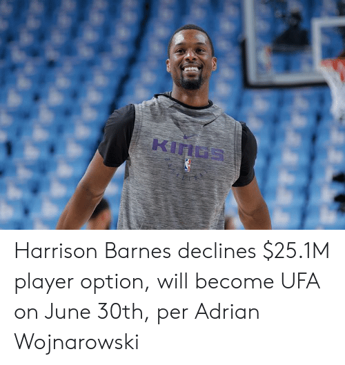 Harrison: Harrison Barnes declines $25.1M player option, will become UFA on June 30th, per Adrian Wojnarowski