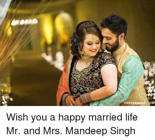 Married Life: HARVARINDER  GR Wish you a happy married life Mr. and Mrs. Mandeep Singh
