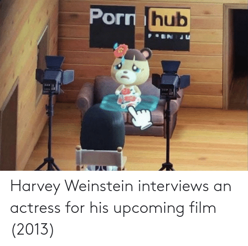 actress: Harvey Weinstein interviews an actress for his upcoming film (2013)